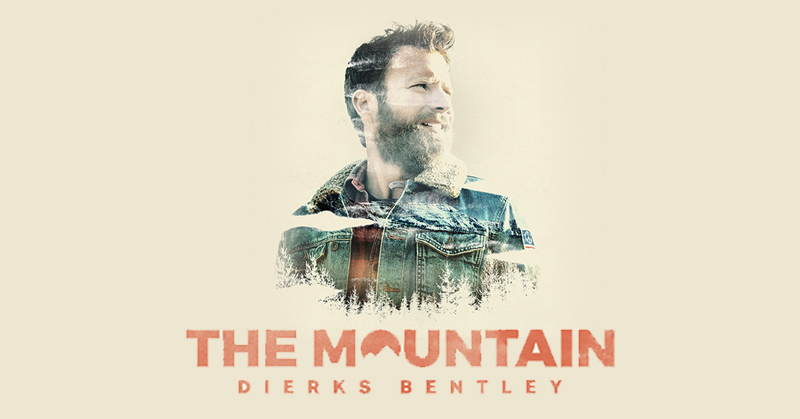 Dierks Bentley The Mountain Available Now
