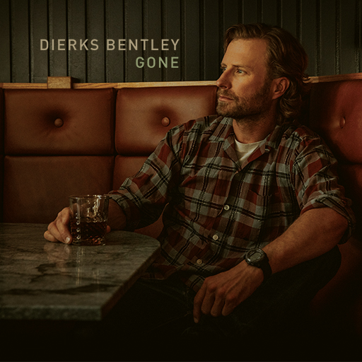 Gone - Dierks Bentley